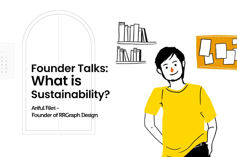 Founder Talks: What is Sustainability?