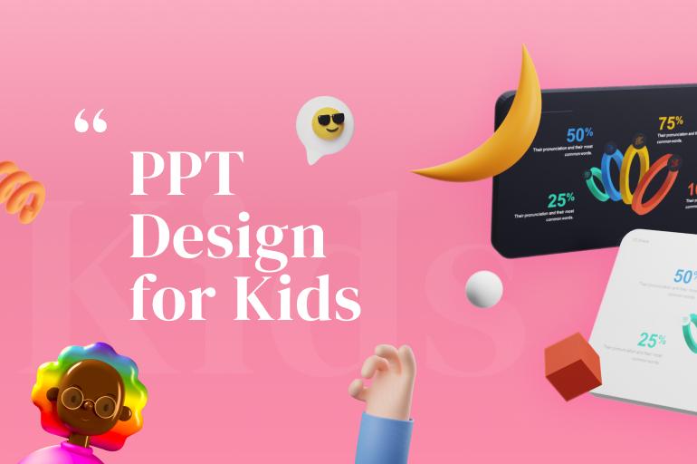 Presentation design for kids