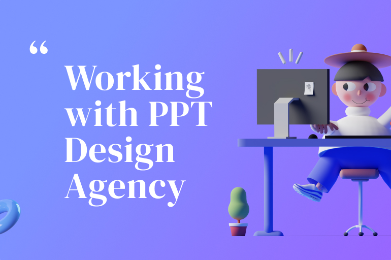 Working for a PowerPoint Design Agency
