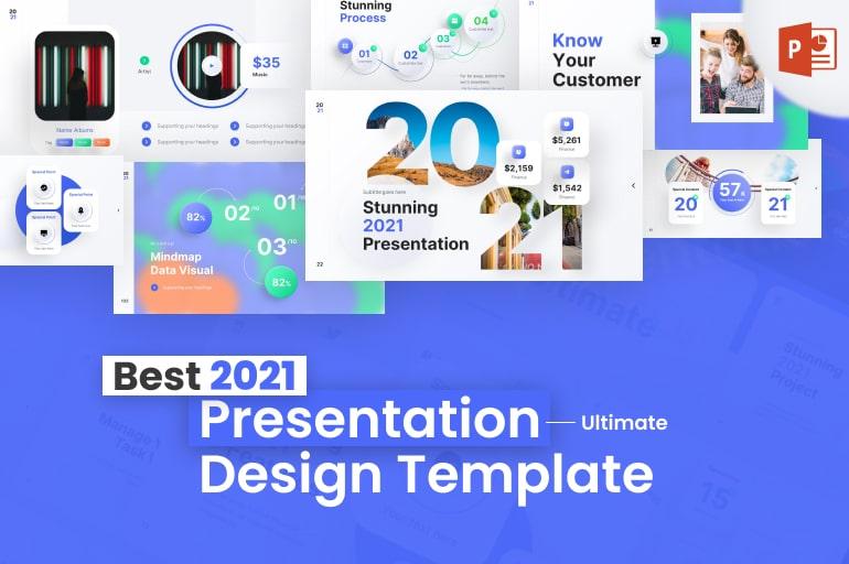 Best 2021 Presentation Design Template: Ultimate