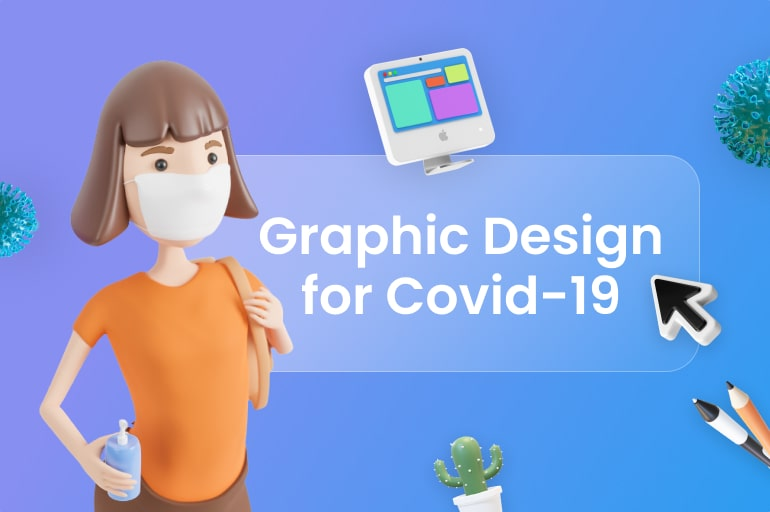 Graphic Design for Covid-19: How Designers Can Help Us from Crisis