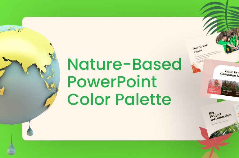 Nature-Based PowerPoint Color Palette to Raise Audience's Awareness for This Lonely Planet