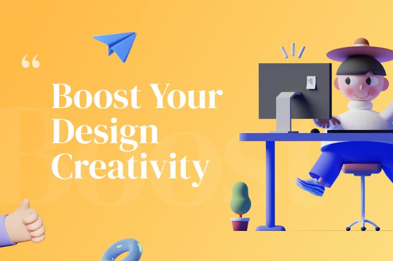 boost creativity in design