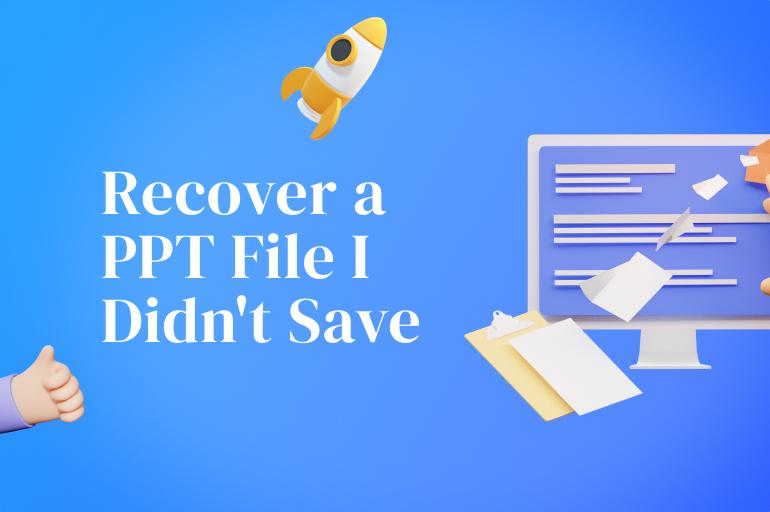 restore unsaved powerpoint presentation