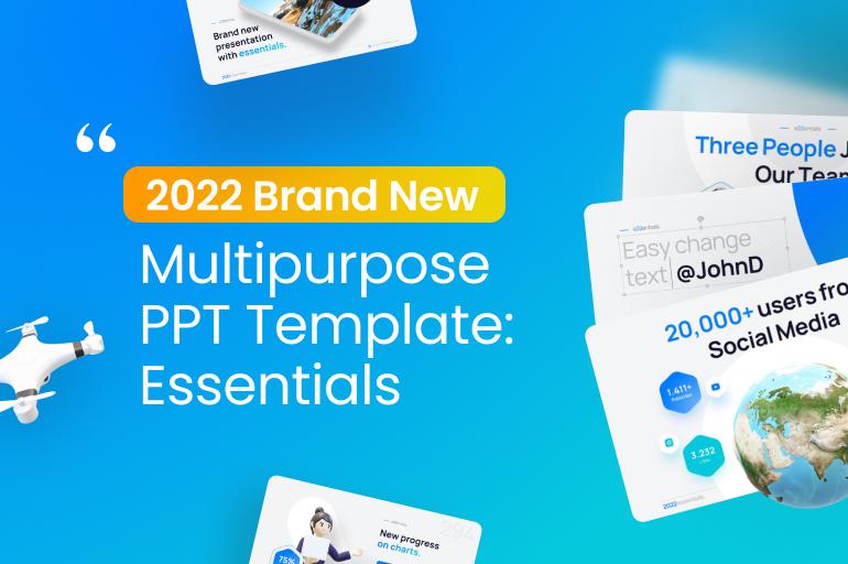 2022 Essentials Multipurpose Presentation Template